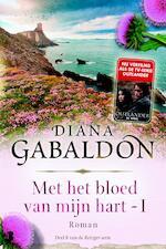Met het bloed van mijn hart / 1 - Diana Gabaldon (ISBN 9789460239304)