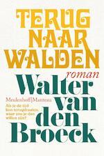 Terug naar Walden - Walter van den Broeck