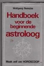 Handboek voor de beginnende astroloog - Wolfgang Reinicke, Roland Hepp (ISBN 9789025267568)