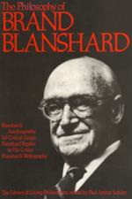 The philosophy of Brand Blanshard - Paul Arthur Schilpp, Brand Blanshard (ISBN 0875483496)