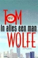 In alles een man - T. Wolfe (ISBN 9789053337509)