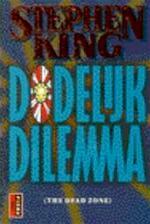 Dodelijk dilemma - Stephen King (ISBN 9789024526864)