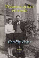 Vrouwen in den vreemde - Carolijn Visser (ISBN 9789045031569)