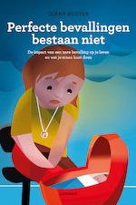 Perfecte bevallingen bestaan niet - Diana Koster (ISBN 9789401434102)