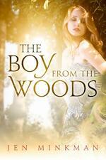The boy from the woods - Jen Minkman (ISBN 9789492098221)