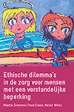 Ethische dilemma's in de zorg voor mensen met een verstandelijke beperking - M. Schermer (ISBN 9789023254133)