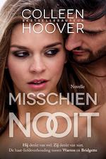Misschien nooit - Colleen Hoover (ISBN 9789401907804)