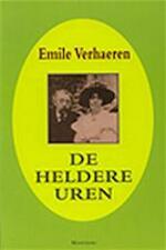 De heldere uren - Les heures clares - Emile Verhaeren (ISBN 9789022314548)