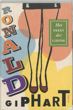 Het feest der liefde - Ronald Giphart (ISBN 9789057590351)