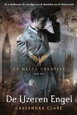 1 - De IJzeren Engel - Cassandra Clare (ISBN 9789048836376)