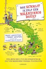 Hoe schrijf ik zelf een waanzinnig boek? - Andy Griffiths (ISBN 9789401439107)