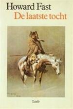 De laatste tocht - Howard Melvin Fast, F. Kliphuis, Theun de Vries (ISBN 9789062133376)