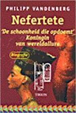 Nefertete - P. Vandenberg (ISBN 9789043900041)