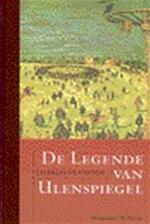 De legende en de heldhaftige, vrolijke en roemruchte avonturen van Ulenspiegel en van Lamme Goedzak in Vlaenderlandt en elders - Charles De Coster, Chris van de Poel (ISBN 9789052404585)