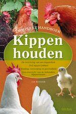 Compleet handboek kippen houden - J. Rossier (ISBN 9789044707670)