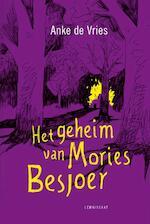 Het geheim van Mories Besjoer - Anke de Vries (ISBN 9789047708308)