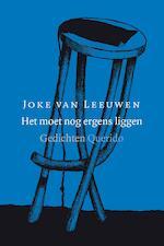 Het moet nog ergens liggen - Joke van Leeuwen (ISBN 9789021403984)