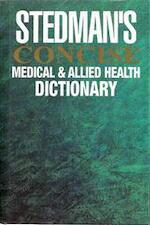 Stedman's concise medical & allied health dictionary