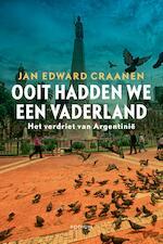 Ooit hadden we een vaderland - Jan Edward Craanen (ISBN 9789057598449)