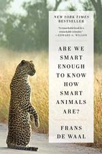 Are We Smart Enough to Know How Smart Animals Are? - Frans De Waal (ISBN 9780393353662)