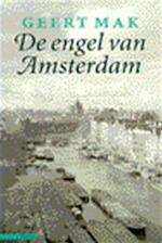 De engel van Amsterdam - Geert Mak (ISBN 9789025405366)