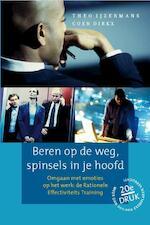 Beren op de weg, spinsels in je hoofd - T. Ijzermans, C. Dirkx (ISBN 9789070512125)