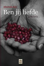 Ben jij liefde - Mustafa Kör (ISBN 9789460014185)