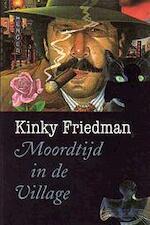 Moordtijd in de Village - Kinky Friedman, Herman Mock (ISBN 9789061695110)