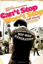 Can't Stop Won't Stop: History of the Hip-Hop Generation - Jeff Chang (ISBN 9780091912215)