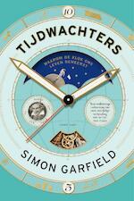 Tijdwachters - Simon Garfield (ISBN 9789460582042)