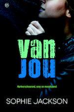 Van jou - Sophie Jackson (ISBN 9789401906975)
