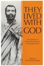 They lived with god - Swami Chetanananda (ISBN 9780856831041)