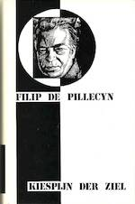 Kiespijn der ziel - Filip de Pillecyn (ISBN 9789063720537)