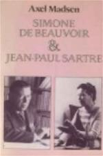 Simone de Beauvoir en Jean-Paul Sartre - Axel Madsen, J. J. de Wit (ISBN 9789010037022)