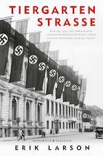 Tiergartenstrasse - Erik Larson (ISBN 9789045215150)