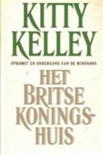 Het Britse koningshuis - Kitty Kelley, Cherie van Gelder (ISBN 9789024509034)