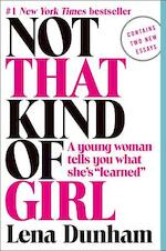 Not That Kind of Girl - Lena Dunham (ISBN 9780812985177)