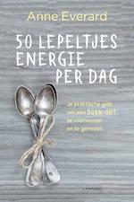 50 lepeltjes energie per dag - Anne Everard (ISBN 9789401456371)