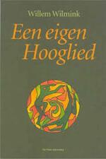 Een eigen Hooglied - Willem Wilmink (ISBN 9789071610370)