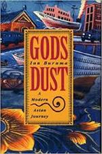 God's Dust - Ian Buruma (ISBN 9780374164584)