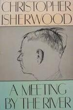 A Meeting by the River - Christopher Isherwood (ISBN 9780374520762)
