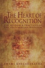 Heart of Recognition - Swami Khecaranatha (ISBN 9781477474044)
