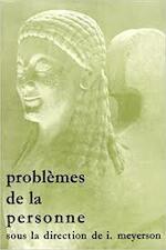 Problemes de La Personne: Colloque Du Centre de Recherche de Psychologie Comparative - Ignace Meyerson