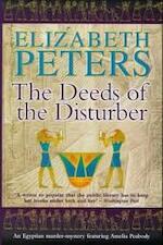 The Deeds of the Disturber - Elizabeth Peters (ISBN 9781841193137)