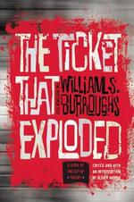 The Ticket That Exploded - William S. Burroughs (ISBN 9780802122094)