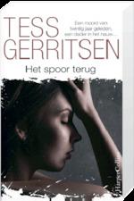 Het spoor terug - Tess Gerritsen (ISBN 9789402711806)