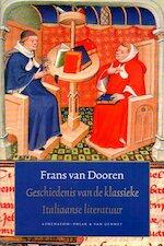 Geschiedenis van de klassieke Italiaanse literatuur - F. van Dooren (ISBN 9789025308681)