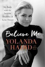 Believe Me - Yolanda Hadid (ISBN 9781250121653)