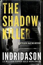 The Shadow Killer - Arnaldur Indridason (ISBN 9781784704407)