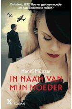 In naam van mijn moeder - Hannie Münzer (ISBN 9789401607650)